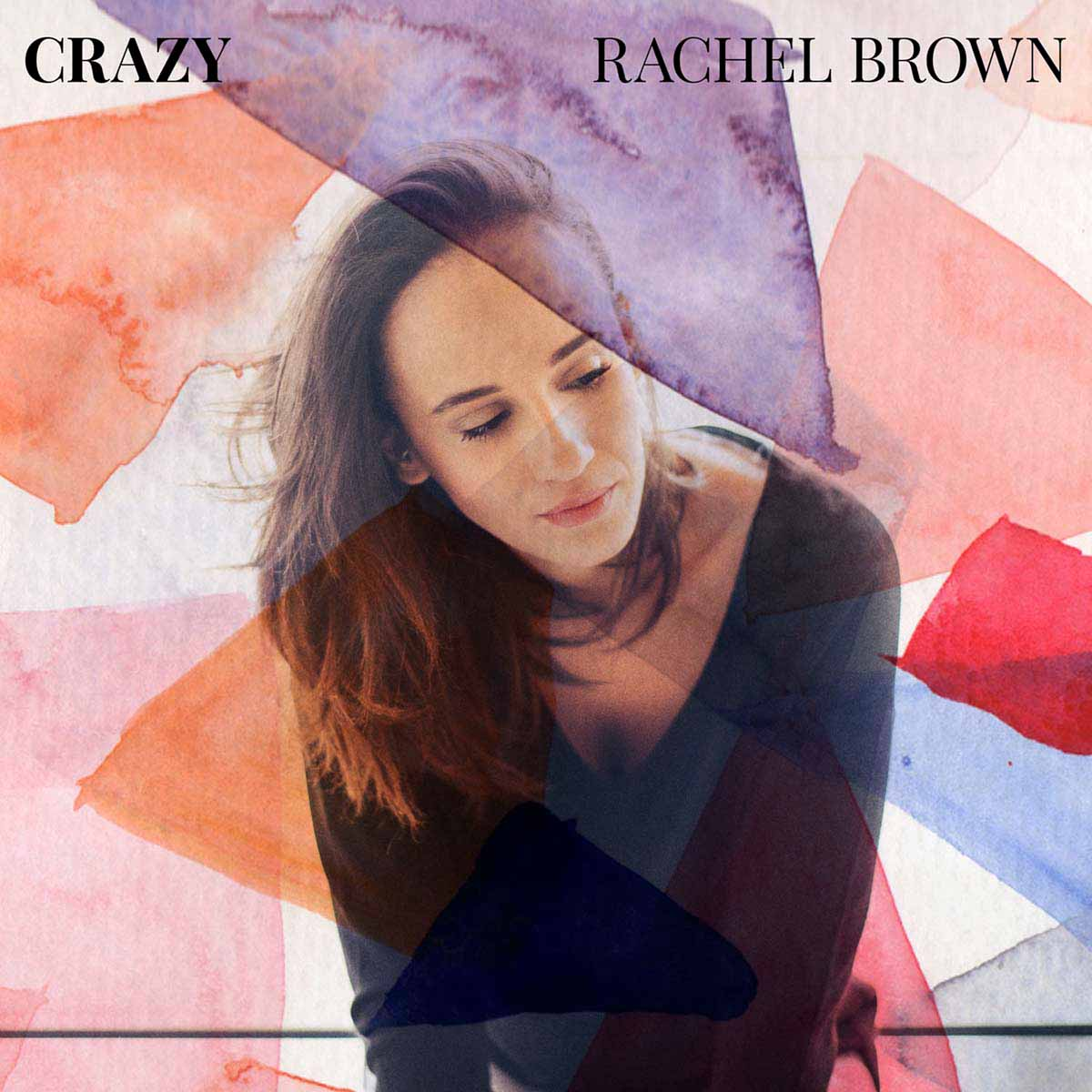 Crazy - Rachel Brown